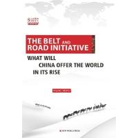 一带一路:中国崛起给世界带来什么?:英文
